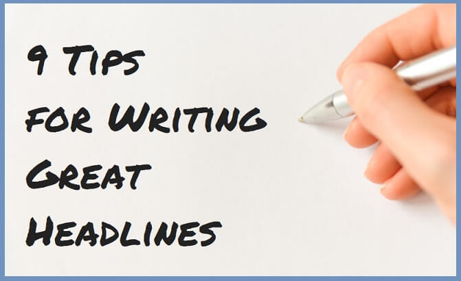 9 Tips for writting great headlines